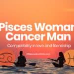 pisces woman cancer man compatibility