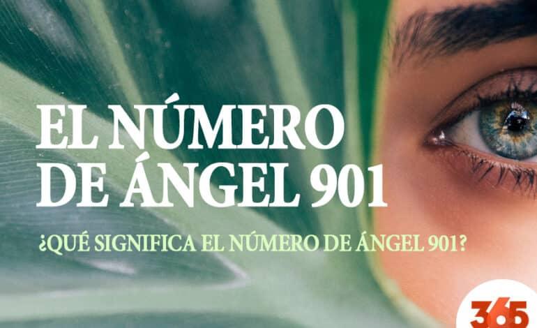 El Número de Ángel 901 Significado: Nuevos comienzos y buenas noticias!